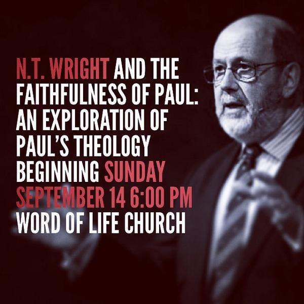 N.T. Wright and the Faithfulness of Paul